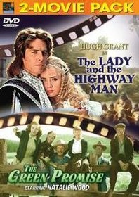 Lady & The Highwayman: Green Promise