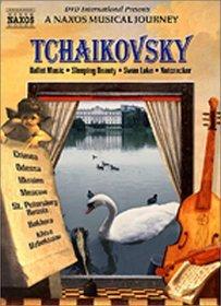 Tchaikovsky Ballet Music -  A Naxos Musical Journey