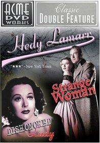 Hedy Lamarr: Dishonored Lady/Strange Woman