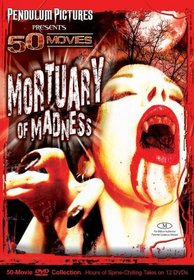 Mortuary of Madness 50 Movie Pack