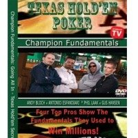 Champion Fundamentals Going All In: Texas Holdem' Secrets Taught by Champions of the Game