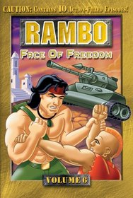 Rambo (Animated Series), Volume 6 - Face of Freedom