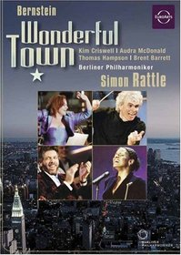 Bernstein - Wonderful Town / Audra McDonald, Kim Criswell, Thomas Hampson, Wayne Marshall, Simon Rattle, Berlin Philharmonic