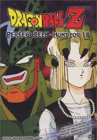 Dragon Ball Z : Perfect Cell-Hunt for 18