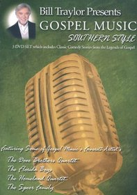 Bill Traylor Presents Gospel Music, Southern Style on 3 DVD's