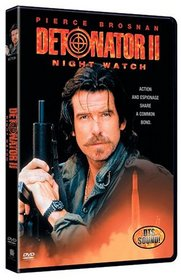 Detonator 2 - Night Watch