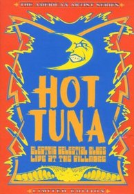 Hot Tuna - Electric Celestial Blues Live at the Fillmore