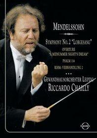 Chailly Conducts Mendelssohn / Anne Schwanewilms, Petra-Maria Schnitzer, Peter Seiffert