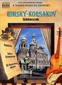 Rimsky-Korsakov Scheherazade - A Naxos Musical Journey