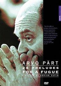 Arvo Part: 24 Preludes for a Fugue
