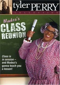Tyler Perry's Madea's Class Reunion