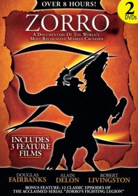 Zorro: A Documentary Of The World's Most Recognized Masked Crusader