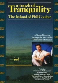 A Touch of Tranquility - The Ireland of Phil Coulter