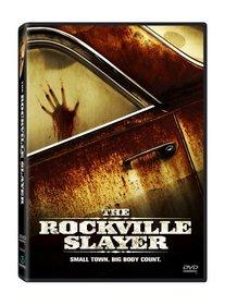 The Rockville Slayer