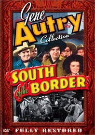 Gene Autry Collection - South of the Border