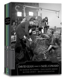 David Lean Directs Noel Coward (In Which We Serve, This Happy Breed, Blithe Spirit, Brief Encounter) (Criterion Collection)