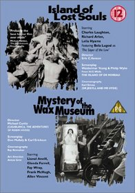Island of Lost Souls / Mystery of the Wax Museum