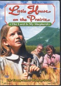 Little House on the Prairie: The Lord is My Shepherd