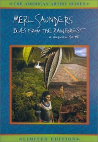 Merl Saunders - Blues From the Rainforest: A Musical Suite