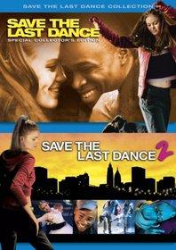 Save the Last Dance / Save the Last Dance 2