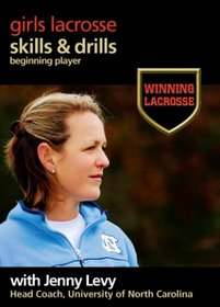 Winning Lacrosse: Skills and Drills for Beginning Players
