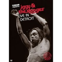 Iggy and the Stooges - Live in Detroit