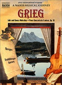 Grieg Folk and Dance Melodies, Piano Concerto - A Naxos Musical Journey
