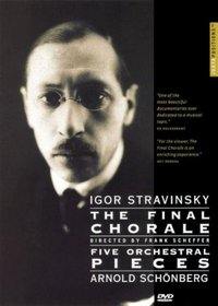 Igor Stravinsky: The Final Chorale/Five Orchestral Pieces