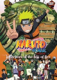 Naruto Shippuden Movie: Inheritors of the Will of Fire (Naruto Movie #6, Shippuden Part 3)