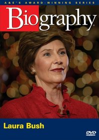 Biography - Laura Bush (A&E DVD Archives)