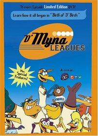 D'Myna Leagues: Birth o' Da Birds