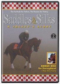 Saddles & Silks: A Jockey's Story