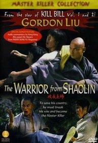 The Warrior From Shaolin