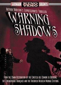 Warning Shadows - A Nocturnal Hallucination