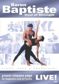 Baron Baptiste Live!: Soul of Strength