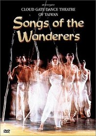 Songs of the Wanderers /  Cloud Gate Dance Theatre of Taiwan