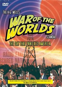 The Day That Panicked America: The H.G. Wells War of the Worlds Scandal