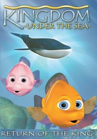 Kingdom Under the Sea: Return of the King