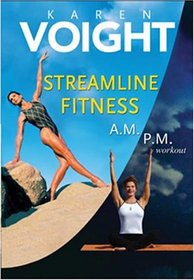 Karen Voight - Streamline Fitness (A.M./P.M. Workout)