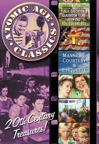 Atomic Age Classics, Vol. 1: Manners, Courtesy and Etiquette