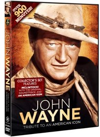John Wayne: Tribute to an American Icon