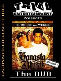 Lil' Boosie and Webbie: Gangsta Musik