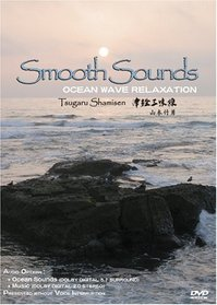 Smooth Sounds ~ Ocean Wave Relaxation
