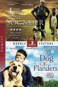 Sounder / A Dog of Flanders