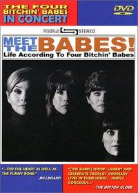 Four Bitchin' Babes - Meet the Babes