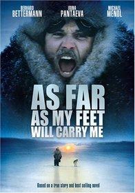 As Far as My Feet Will Carry Me