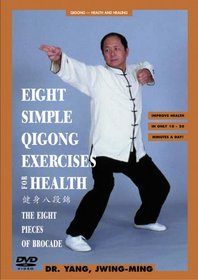 Eight Simple Qigong Exercises For Health - The Eight (8) Pieces of Brocade (YMAA) DVD