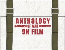 Anthology of War on Film Collection