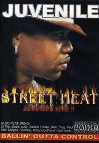 Juvenile - Street Heat: Live