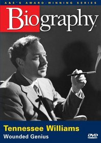Biography - Tennessee Williams: Wounded Genius (A&E DVD Archives)
